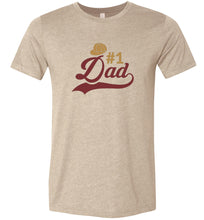 Load image into Gallery viewer, #1 Dad #1 Adult Tee