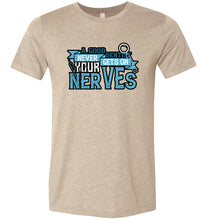 Load image into Gallery viewer, A Good Dentist Never Gets On Your Nerves #2 Adult Tee