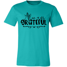 Load image into Gallery viewer, Always Grateful #2 Adult Tee