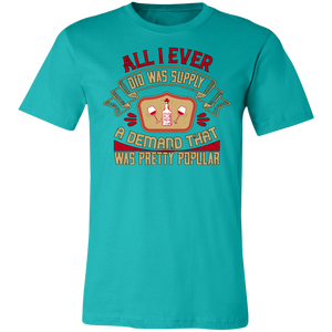 All I Ever Did Was Adult Tee
