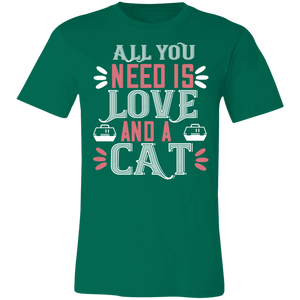 All You Need is Love and a Cat #2 Adult Tee