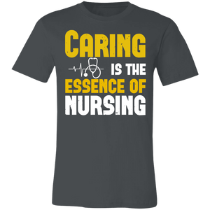 Caring is the Essence of Nursing Adult Tee