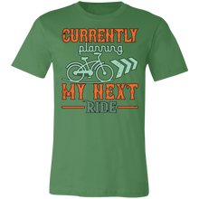 Load image into Gallery viewer, Currently Planning My Next Ride Adult Tee