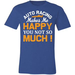 Auto Racing Makes Me Happy Adult Tee