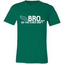 Load image into Gallery viewer, Bro Do You Even Drift Adult Tee