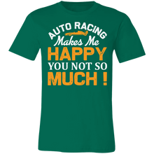 Load image into Gallery viewer, Auto Racing Makes Me Happy Adult Tee
