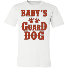 Load image into Gallery viewer, Baby's Guard Dog Adult Tee