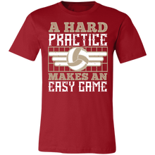 Load image into Gallery viewer, A Hard Practice Makes an Easy Game Adult Tee