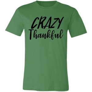 Crazy Thankful #1 Adult Tee