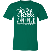 Load image into Gallery viewer, Bride Announcer Adult Tee