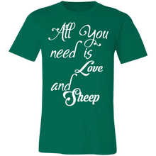 Load image into Gallery viewer, All You Need is Love and a Sheep Adult Tee