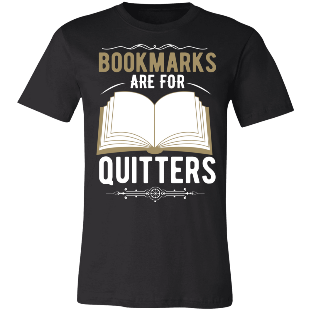 Bookmarks Are For Quitters #1 Adult Tee