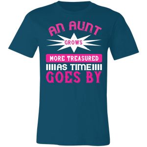 An Aunt Grows More Treasured Adult Tee