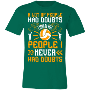 A lot of People Had Doubts Adult Tee