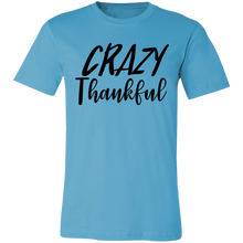 Load image into Gallery viewer, Crazy Thankful #1 Adult Tee
