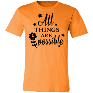 All Things Are Possible Adult Tee