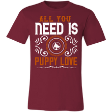 Load image into Gallery viewer, All You Need is Puppy Love Adult Tee