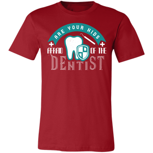Are Your Kids Afraid of the Dentist Adult Tee