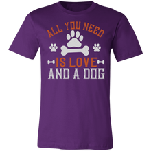 Load image into Gallery viewer, All You Need is Love and a Dog #3 Adult Tee