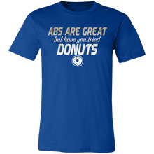Load image into Gallery viewer, Abs are Cool But Have You Tried Donuts #2 Adult Tee
