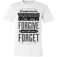 Load image into Gallery viewer, Be Careful With Your Words Adult Tee