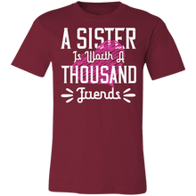 Load image into Gallery viewer, A Sister is Worth a Thousand Friends Adult Tee