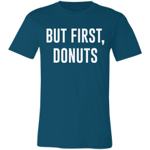 Load image into Gallery viewer, But First Donuts Adult Tee