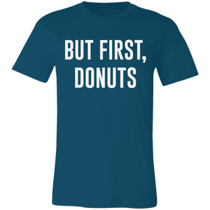 But First Donuts Adult Tee