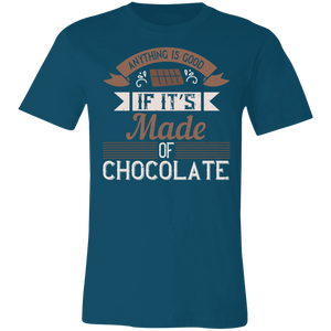 Anything is Good if it's Made of Chocolate Adult Tee