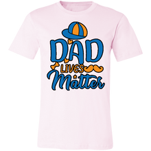 Load image into Gallery viewer, Dad Lives Matter #2 Adult Tee