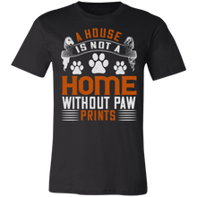 Load image into Gallery viewer, A House is Not a Home Without Paw Prints Adult Tee