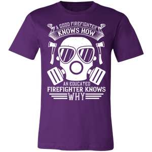 A Good Firefighter Knows How Adult Tee