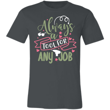 Load image into Gallery viewer, Always a Tool For Any Job #1 Adult Tee