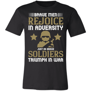 Brave Men Rejoice in Adversity Adult Tee