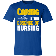 Load image into Gallery viewer, Caring is the Essence of Nursing Adult Tee
