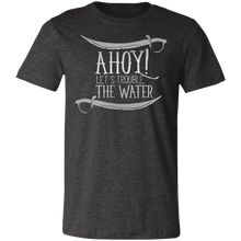 Load image into Gallery viewer, Ahoy Let's Trouble the Waters Adult Tee