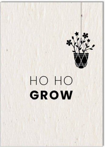 Christmas Card • Ho Ho Grow
