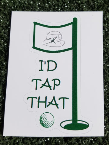 I'd Tap That - vinyl decal
