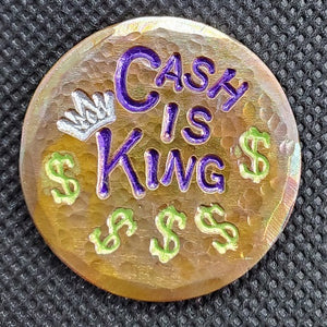 CASH IS KING (Torched & Hammered)