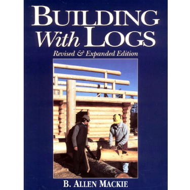 Building with Logs Book - Log Home Center