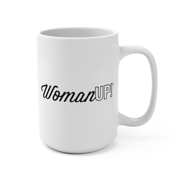 WomanUP!® White Mug