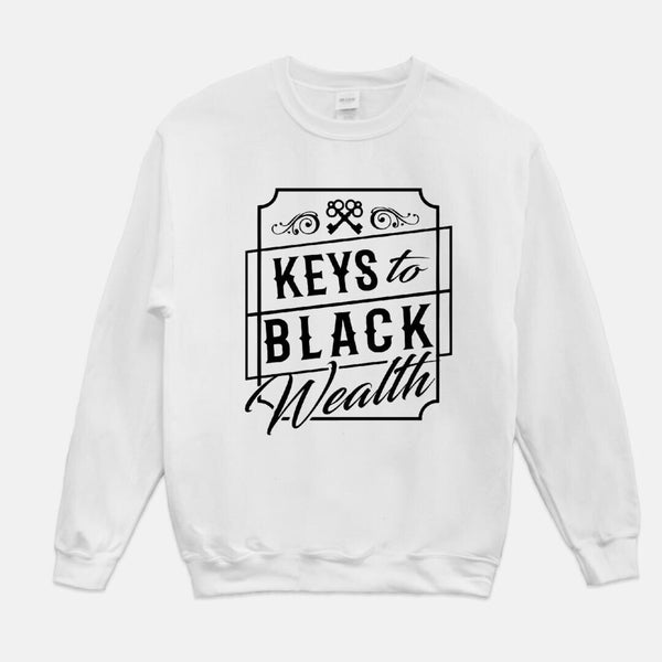 White- Keys to Black Wealth Crewneck