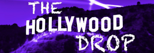 hollywooddrop