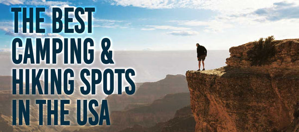 best camping and hiking spots in the usa