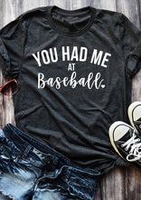 Load image into Gallery viewer, You Had Me at Baseball ⚾️ Graphic Tee - Cup of Tea Boutique