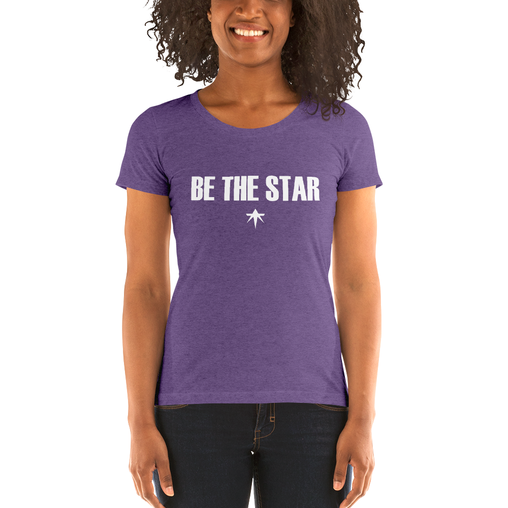 Be The Star - ta Ladies' Short Sleeve T-Shirt