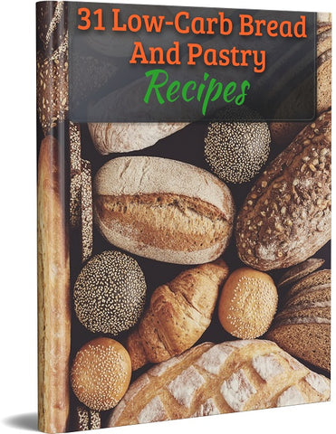 31 Low Carb Bread And Pastry Recipes