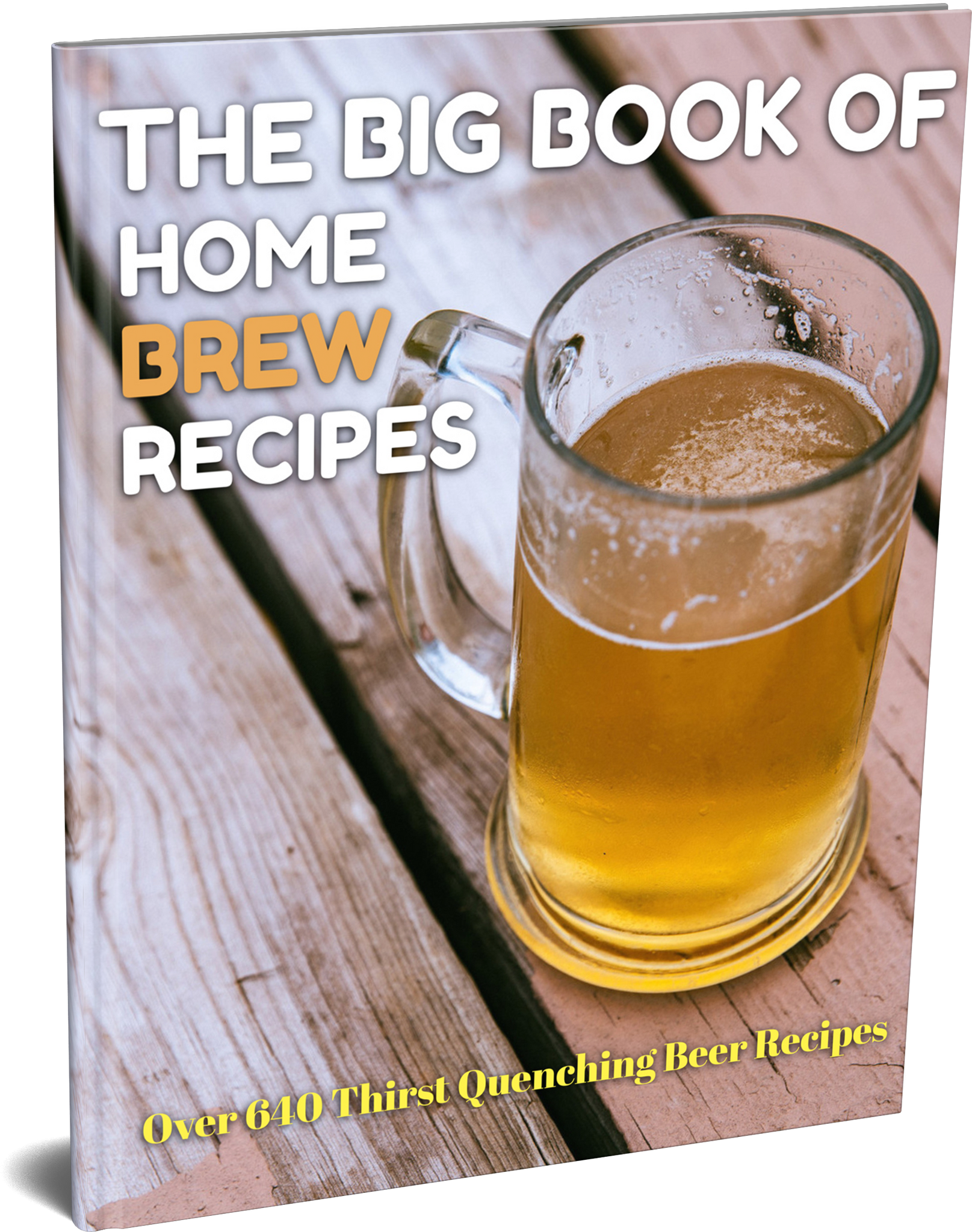 The Big Book Of Home Brew Recipes