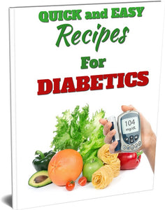 QUICK & EASY RECIPES FOR DIABETICS