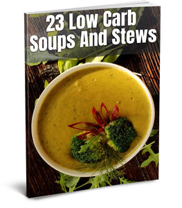 23 Low Carb Soups and Stews